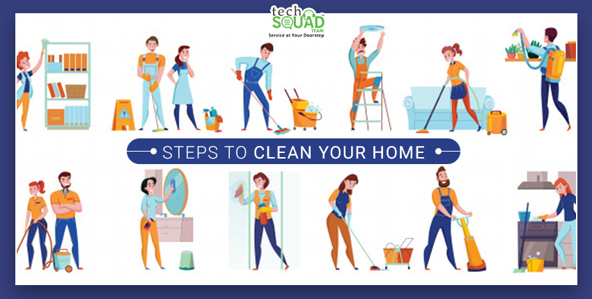 10 Steps to Clean your Home in an Efficient Way