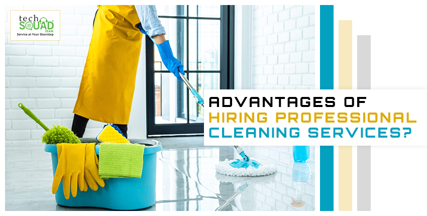 What are the Advantages of Hiring Professional Cleaning Services?