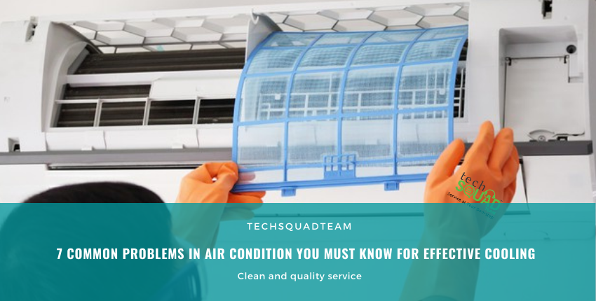 7 Common Problems in Air Condition You Must Know for Effective Cooling