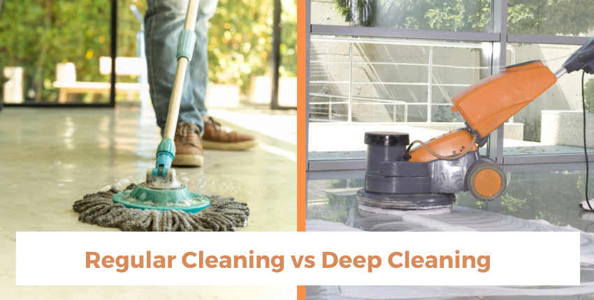 What are the Differences between Regular Cleaning and Deep Cleaning?