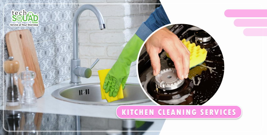 Make your Kitchen Hygienic with Best Kitchen Cleaning Services