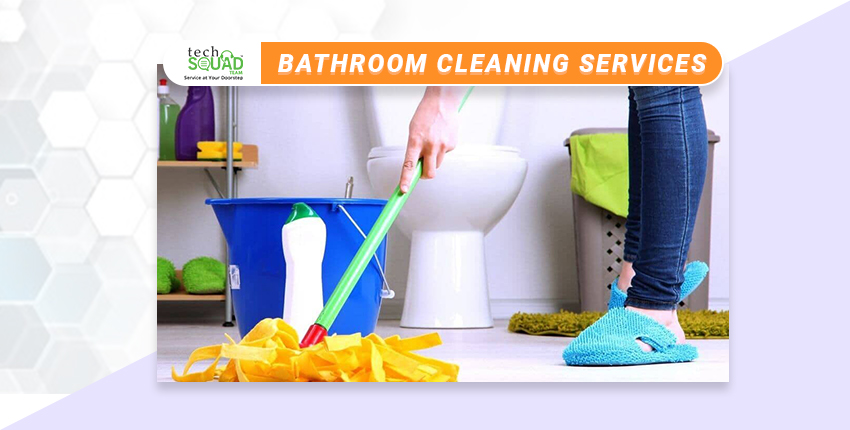 5 Advantages of Bathroom Cleaning you must Know