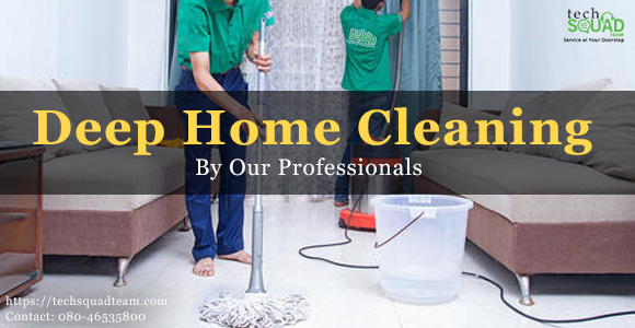 Why does our home need professional deep cleaning service?