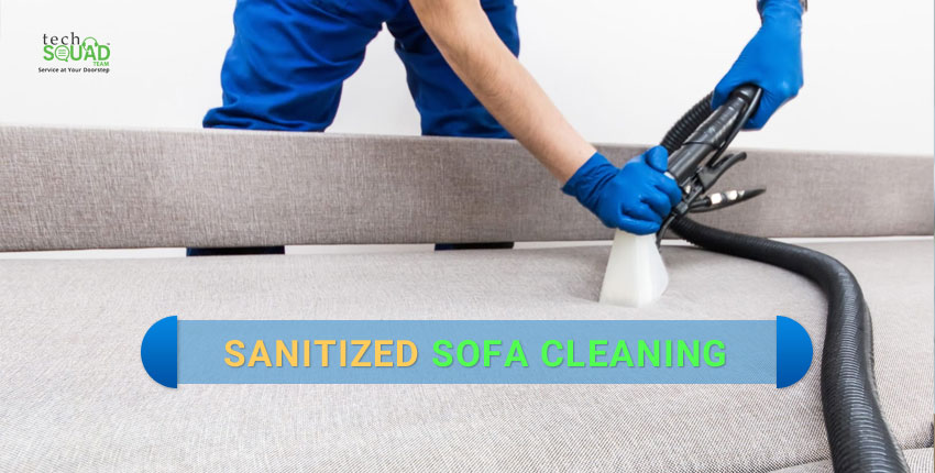 Tips for Keeping your Sofa Clean and Sanitized under Quarantine