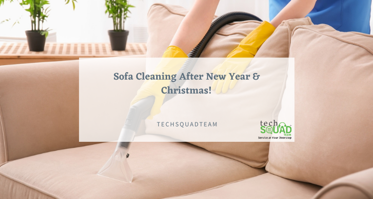 Sofa Cleaning Before New Year & Christmas!