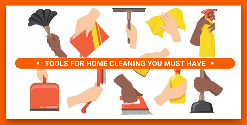 10 Best Tools for Home Cleaning You Must Have