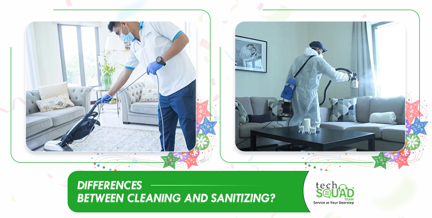 What are the Differences between Cleaning and Sanitizing?